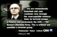 US Sonder Gesandte Robert Gelbard: KLA (UCK ist ohne Zweifel eine Terroristen Groupe